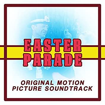 Easter Parade (Original Motion Picture Soundtrack)