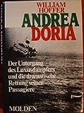 Andrea Doria. Der Untergang des Luxusdampfers und die dramatische Rettung seiner Passagiere