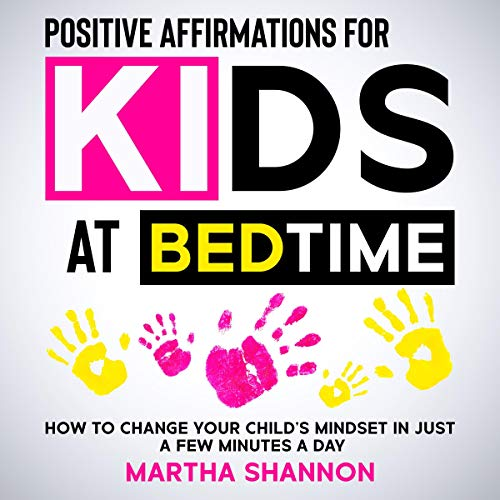 Positive Affirmations for Kids at Bedtime cover art