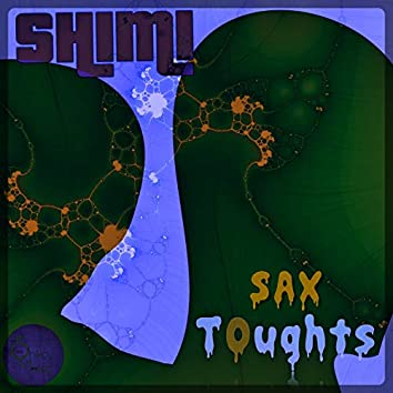 Sax Thoughts