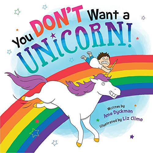 You Don't Want a Unicorn! audiobook cover art