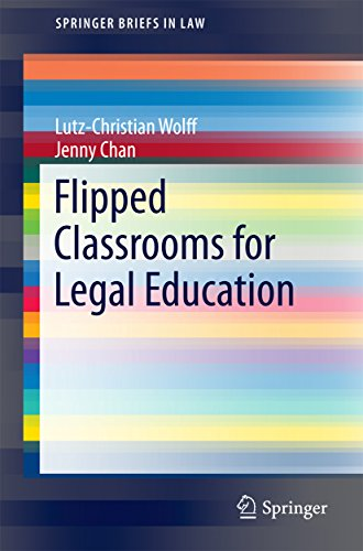 Flipped Classrooms for Legal Education (SpringerBriefs in Law) (English Edition)