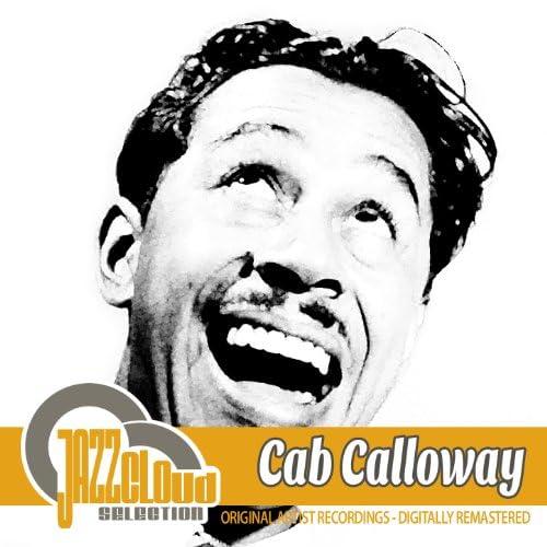 Cab Calloway & Cab Calloway & His Orchestra