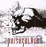 Songtexte von Poisonblack - A Dead Heavy Day