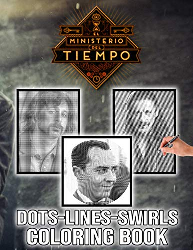 El Ministerio Del Tiempo Dots Lines Swirls Coloring Book: Nice Adult Activity Color Puzzle Books For Men And Women
