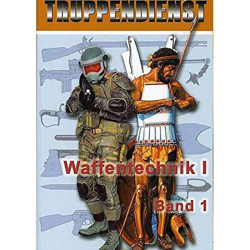 Waffentechnik: Rohrwaffen, Lenkwaffen und Flugkörper, Ballistik, Zielen und Richten (Truppendienst Taschenbuch. Wehrtechnik)