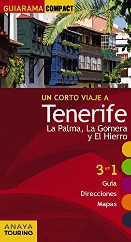 Tenerife, La Palma, La Gomera y El Hierro (Guiarama Compact - España)