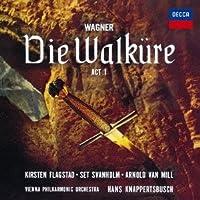 Die Walkure Act 1 by R. Wagner (2013-05-15)