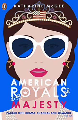 American Royals 2: Majesty (English Edition) eBook: McGee, Katharine:  Amazon.fr