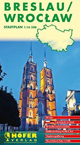Stadtplan Breslau - SP 015: Mit Straßennamenverzeichnis, Stadtbeschreibung mit Bild und Text, Cityplanvergrößerung, Übersichtskarte Polen 1 : 4 Mio. Zweisprachig