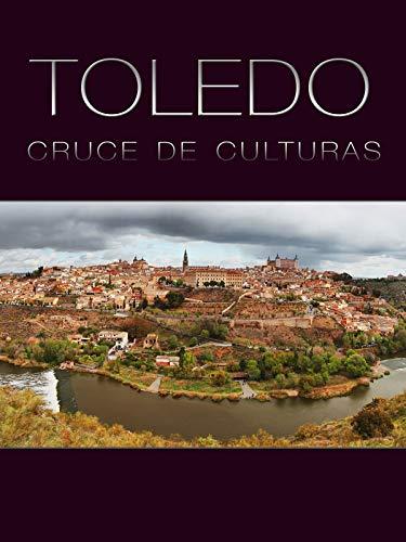 Toledo, cruce de culturas