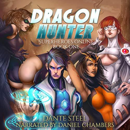 Dragon Hunter (A Superhero Light Gamelit Adventure) cover art