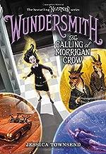 Wundersmith: The Calling of Morrigan Crow (Nevermoor (2))