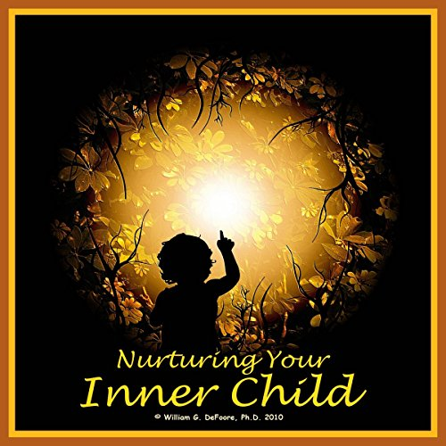 Nurturing Your Inner Child audiobook cover art