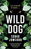 Image of Wild Dog: Sinister and savage psychological thriller