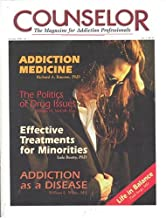 Counselor : the Magazine for Addiction Professionals