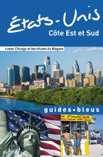 Guide Bleu Etats-Unis côte Est et Sud (Guides Bleus)