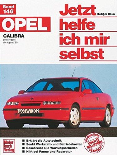 Opel Calibra (Jetzt helfe ich mir selbst)