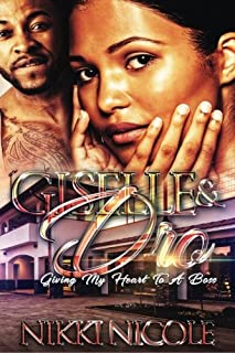 Giselle & Dro: Giving My Heart To A Boss