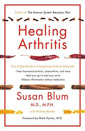 Healing Arthritis: Your 3-Step Guide to Conquering Arthritis Naturally (English Edition)