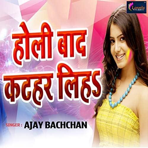 Ajay Bachchan