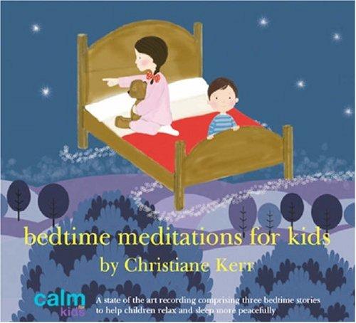 Bedtime Meditations for Kids (Ca...