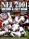 The Official NFL 2001 Record and Fact Book (OFFICIAL NATIONAL FOOTBALL LEAGUE RECORD AND FACT BOOK)