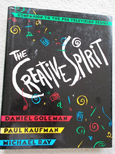 The Creative Spirit: Companion to the PBS Television Series