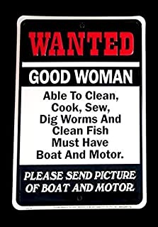 Tin Sign: Wanted Good Woman Must Have Boat and Motor TIN Sign 7.8X11.8 INCH