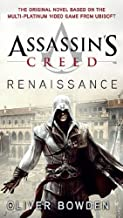 By Oliver Bowden - Assassin's Creed: Renaissance