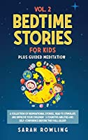 Bedtime Stories for Kids Vol. 2: A Collection of Inspirational Stories, Read to Stimulate and Improve Your Children's Cognitive Abilities and Self-Confidence Before They Fall Asleep (Bedtime Stories for Kids 3 Books in 1)