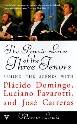 Private Lives of the Three Tenors