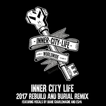 Inner City Life 2017 (feat. Diane Charlemagne, Espa, Burial)