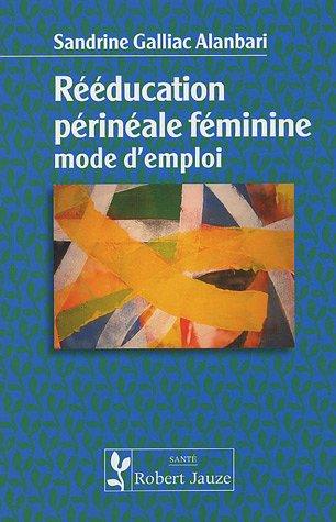 Rééducation périnéale féminine
