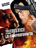 La confraternita - True Justice
