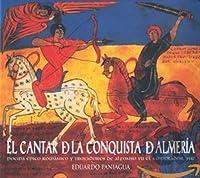 El Cantar De La Conquista De Almerfa. (P