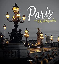 livre Paris en 100 photographies