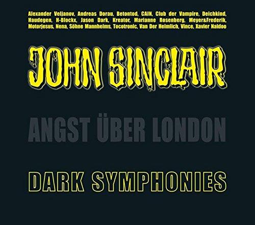 Dark Symphonies: Angst über London. Musik-Album und Hörspiel (Sonderedition 03). (John Sinclair Hörspiel-Sonderedition, Band 3)