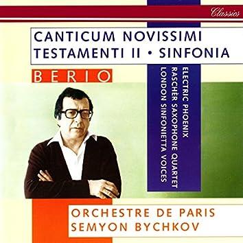 Berio: Sinfonia; Canticum Novissimi Testamenti II
