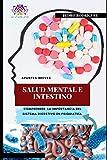 Salud Mental e Intestino: El Sistema digestivo en psiquiatr�