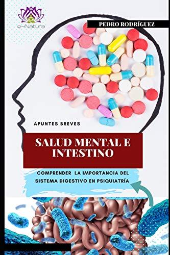 Salud Mental e Intestino: El Sistema digestivo en psiquiatría