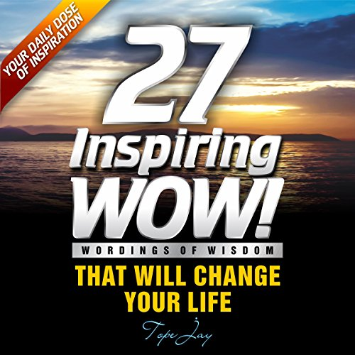 27 Inspiring Wordings of Wisdom audiobook cover art