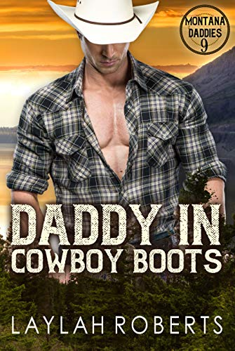 Daddy in Cowboy Boots (Montana Daddies Book 9) (English Edition)