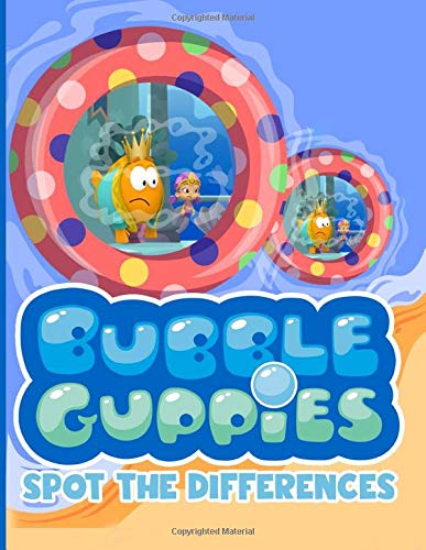 Bubble Guppies Spot The Difference: Bubble Guppies Favorite Book Picture Puzzle Activity Books For Adults, Teenagers (On-the-Go Book)