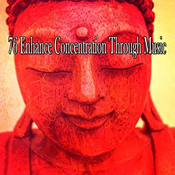 76 Enhance Concentration Through Music