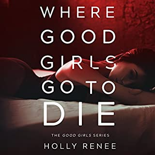 Where Good Girls Go to Die cover art