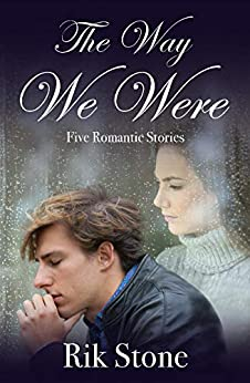 The Way We Were: Romantic Interludes by [Rik Stone]