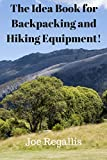 The Idea Book for Backpacking and Hiking Equipment!
