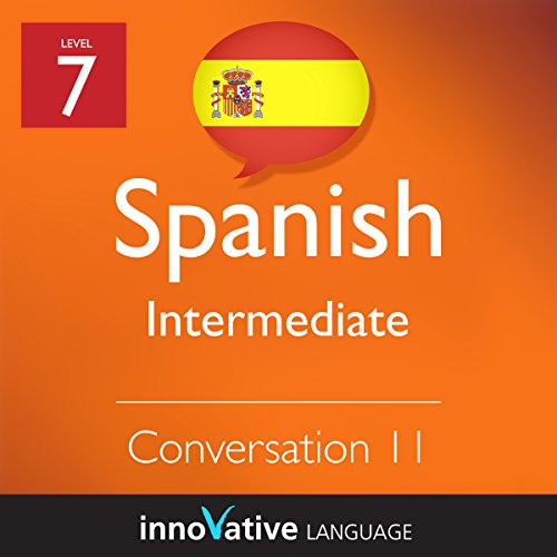 Intermediate Conversation #11 (Spanish)      Intermediate Spanish #12              By:                                                                                                                                 Innovative Language Learning                               Narrated by:                                                                                                                                 SpanishPod101.com                      Length: 11 mins     Not rated yet     Overall 0.0