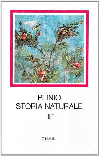 Storia naturale. Con testo a fronte. Botanica. Libri 12-19 (Vol. 3/1)